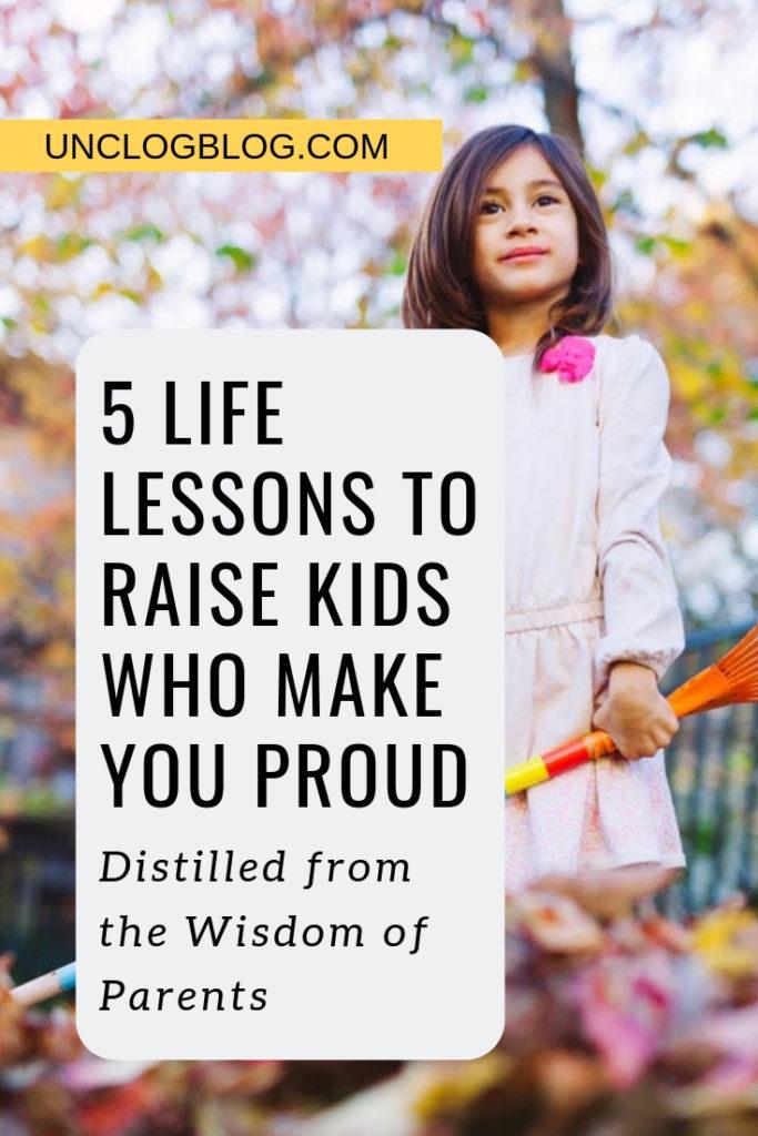 Raise Kids who make you Proud